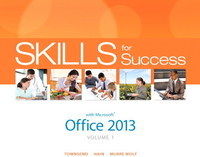 Skills for Success with Office 2013 Volume 1 1st Edition 9780133512113 0133512118