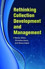 Rethinking Collection Development and Management 1st Edition 9781610693059 1610693051