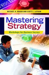 Mastering Strategy 1st Edition 9781440829536 1440829535