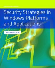 Security Strategies in Windows Platforms and Applications 2nd Edition 9781284031669 1284031667