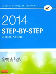 Step-by-Step Medical Coding, 2014 Edition 1st Edition 9781455746354 1455746355