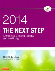 The Next Step: Advanced Medical Coding and Auditing, 2014 Edition 1st Edition 9781455758975 1455758973