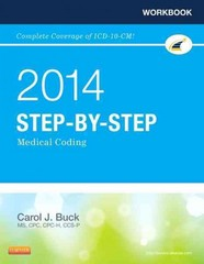 Workbook for Step-by-Step Medical Coding, 2014 Edition 1st Edition 9781455746309 1455746304