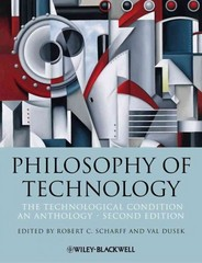 Philosophy of Technology 2nd Edition 9781118547250 111854725X