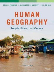 Human Geography 11th Edition 9781118793145 1118793145