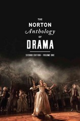 The Norton Anthology of Drama 2nd Edition 9780393921519 0393921514