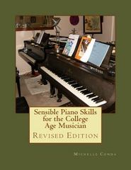 Sensible Piano Skills for the College Age Musician 1st Edition 9781489547941 1489547940
