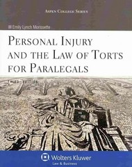 Personal Injury and the Law of Torts for Paralegals 3rd Edition 9781454838784 1454838787