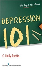 Depression 101 1st Edition 9780826171061 0826171060