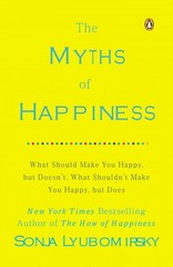 The Myths of Happiness 1st Edition 9780143124511 014312451X