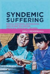 Syndemic Suffering 1st Edition 9781611321425 1611321425