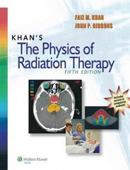 Khan's The Physics of Radiation Therapy 5th Edition 9781451182453 1451182457