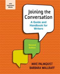Joining the Conversation: A Guide and Handbook for Writers 2nd Edition 9781457685279 1457685272