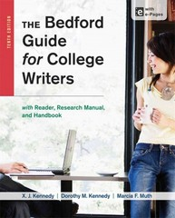 The Bedford Guide for College Writers with Reader, Research Manual, and Handbook 10th Edition 9781457630767 1457630761