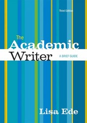 The Academic Writer 3rd Edition 9781457665936 145766593X