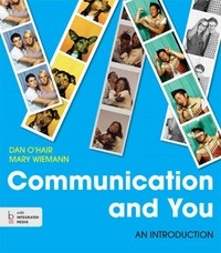 Communication and You 1st Edition 9781457638916 1457638916