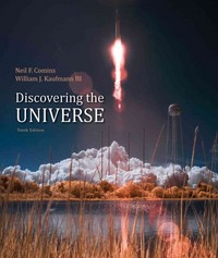 Discovering the Universe 10th Edition 9781464168833 1464168830