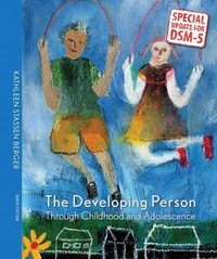 The Developing Person Through Childhood and Adolescence with DSM-5 Updates 9th Edition 9781319003111 1319003117