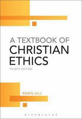 A Textbook of Christian Ethics 4th Edition 9780567595928 0567595927