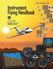 Instrument Flying Handbook 1st Edition 9781490414508 1490414509