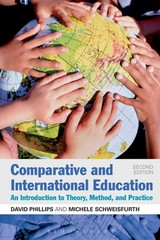 Comparative and International Education 2nd Edition 9781441176486 1441176489
