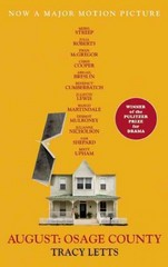August - Osage County 1st Edition 9781559364669 1559364661