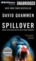 Spillover: Animal Infections and the Next Human Pandemic 1st Edition 9781480563827 148056382X