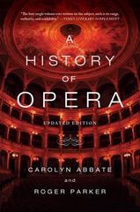 A History of Opera 1st Edition 9780393348958 0393348954