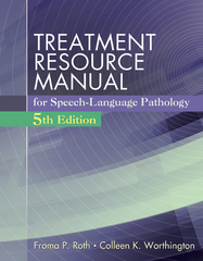 Treatment Resource Manual for Speech Language Pathology (with Student Web Site Printed Access Card) 5th Edition 9781285851150 1285851153