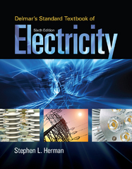 Delmar's Standard Textbook of Electricity 6th Edition 9781285852706 1285852702