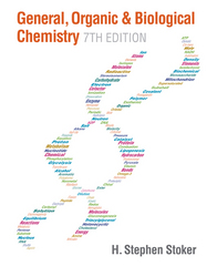 General, Organic, and Biological Chemistry 7th Edition 9781285853918 1285853911