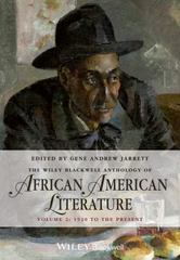 The Wiley Blackwell Anthology of African American Literature, Volume 2 1st Edition 9781118559512 1118559517