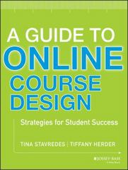 A Guide to Online Course Design 1st Edition 9781118462669 1118462661