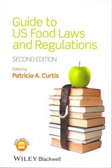 Guide to US Food Laws and Regulations 2nd Edition 9781118227787 1118227786