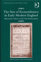 The Arts of Remembrance in Early Modern England 1st Edition 9781317044352 1317044355