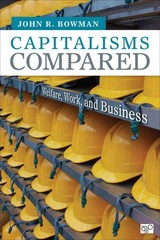 Capitalisms Compared; Welfare, Work, and Business 1st Edition 9781452259024 145225902X