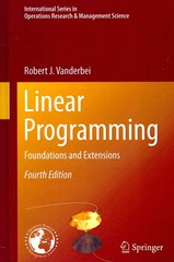 Linear Programming 4th Edition 9781461476290 1461476291