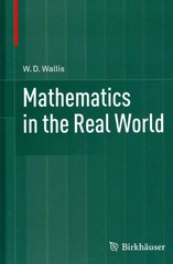 Mathematics in the Real World 1st Edition 9781461485285 1461485282