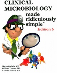 Clinical Microbiology Made Ridiculously Simple 6th Edition 9781935660156 1935660152