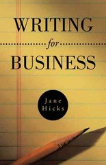 Writing for Business 1st Edition 9781466997219 1466997214