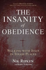 The Insanity of Obedience 1st Edition 9781433673092 1433673096