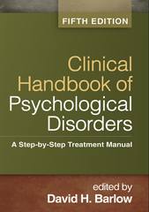 Clinical Handbook of Psychological Disorders 5th Edition 9781462513260 1462513263