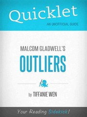 Quicklet On Outliers By Malcolm Gladwell (CliffNotes-like Book Summary) 1st Edition 9781614640158 1614640157