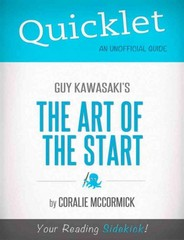 Quicklet On Guy Kawasaki's The Art of the Start 1st Edition 9781484006719 1484006712
