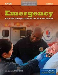Emergency Care and Transportation of the Sick and Injured (Orange Book Series) 1st Edition 9781284032840 1284032841