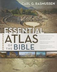 Zondervan Essential Atlas of the Bible 1st Edition 9780310318576 0310318572