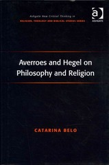 Averroes and Hegel on Philosophy and Religion 1st Edition 9781317176800 1317176804