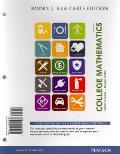 College Mathematics, Books a la Carte Edition Plus MyMathLab -- Access Cards Package