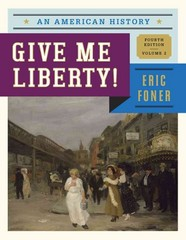 Give Me Liberty! 4th Edition 9780393920284 0393920283