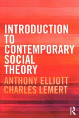 Introduction to Contemporary Social Theory 1st Edition 9780415525732 041552573X